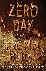 Zero Day: A Novel (The Hatching Series) de…