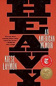 Heavy: An American Memoir por Kiese Laymon