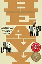 Heavy: An American Memoir av Kiese Laymon