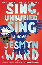 Sing, Unburied, Sing: A Novel – tekijä:…