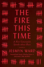 The Fire This Time: A New Generation Speaks…