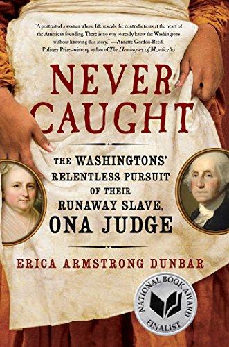 Never Caught by Erica Dunbar