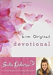 Live Original Devotional af Sadie Robertson