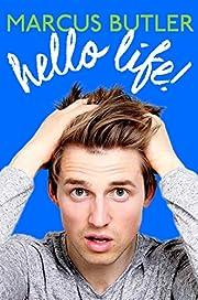 HELLO LIFE! av Marcus Butler