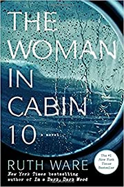 The Woman in Cabin 10 – tekijä: Ruth Ware