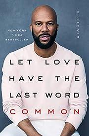 Let Love Have the Last Word: A Memoir por…