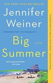 Big Summer: A Novel – tekijä: Jennifer…