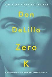 Zero K por Don DeLillo
