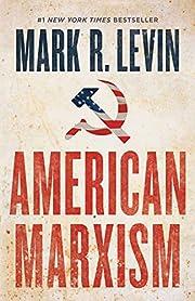American Marxism de Mark R Levin