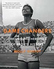 Game Changers: The Unsung Heroines of Sports…