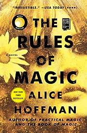 The Rules of Magic: A Novel (1) (The…