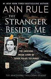 The Stranger Beside Me: The Shocking Inside…