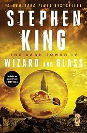 The Dark Tower IV: Wizard and Glass av…