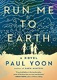 Run Me to Earth, Yoon, Paul