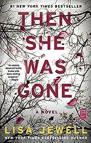 Then She Was Gone: A Novel por Lisa Jewell