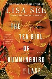 The Tea Girl of Hummingbird Lane: A Novel de…
