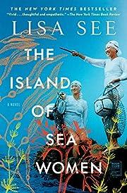 The Island of Sea Women: A Novel af Lisa See