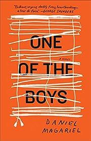 One of the Boys: A Novel af Daniel Magariel