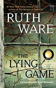 The Lying Game: A Novel – tekijä: Ruth…