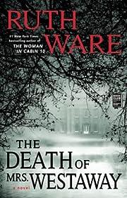 The Death of Mrs. Westaway de Ruth Ware