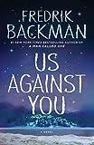 Us Against You: A Novel (Beartown) –…
