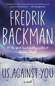 Us Against You: A Novel de Fredrik Backman