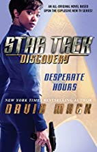 Star Trek: Discovery: Desperate Hours by…