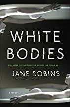 White Bodies: An Addictive Psychological…