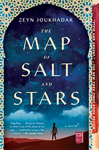 The Map Of Salt and Stars by Zeyn Jonkhadar