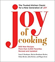 Joy of Cooking: 2019 Edition Fully Revised…