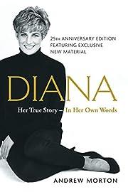 Diana: Her True Story--in Her Own Words de…