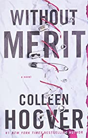 Without Merit: A Novel de Colleen Hoover