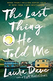 The Last Thing He Told Me: A Novel –…