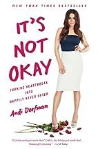 It's Not Okay: Turning Heartbreak into…