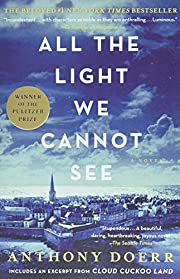 All the Light We Cannot See: A Novel de…