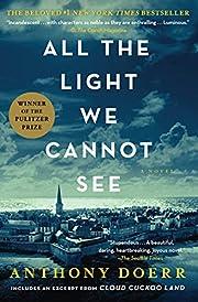 All the Light We Cannot See: A Novel av…