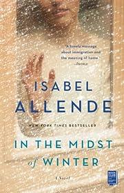 In the Midst of Winter: A Novel av Isabel…