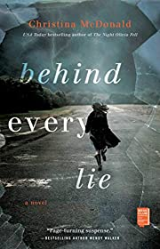 Behind every lie por Christina McDonald