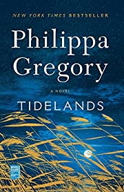Tidelands: A Novel (1) (The Fairmile Series)…
