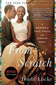 From Scratch: A Memoir of Love, Sicily, and…