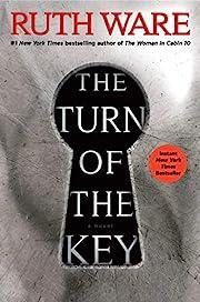 The Turn of the Key – tekijä: Ruth Ware