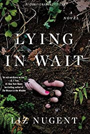 Lying in Wait door Liz Nugent