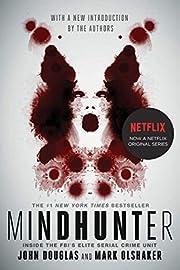 Mindhunter: Inside the FBI's Elite Serial…