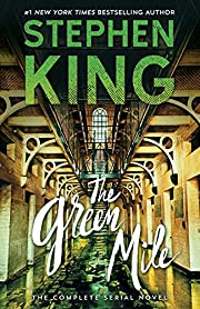 The Green Mile: The Complete Serial Novel…