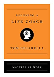 Becoming a Life Coach (Masters at Work) por…