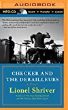 Checker and the Derailleurs / Lionel Shriver
