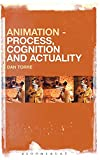 Animation : process, cognition and actuality / Dan Torre