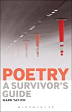 Poetry: A Survivor's Guide by Mark…
