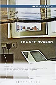 The Off-Modern (International Texts in…