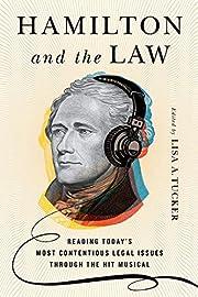 Hamiltonand the Law: Reading Today's Most…